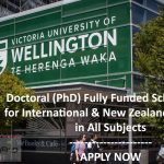 Apply for Fully Funded Victoria University of Wellington Doctoral Scholarship New Zealand