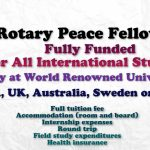 Rotary Peace Fellowship (Fully Funded) for International Students to Study at Various Universities of the World