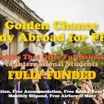Universities That Offer Full Scholarships to International Students – Study Abroad for Free