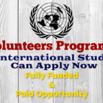 UN Volunteers Program 2021 (Fully Funded & Paid) for International Students, Apply Now