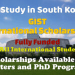 GIST International Scholarships for International Students in South Korea for Masters and PhD Programs (Fully Funded)