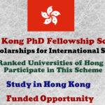 Hong Kong PhD Fellowship Scheme – 300 Scholarships for International Students