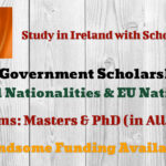 Ireland Government Scholarship 2022 for International Students & EU Nationals for Masters & PhD Programs
