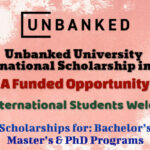 Unbanked University International Scholarship in USA – International Students Welcome to Apply