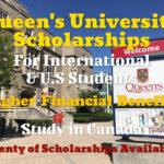 Queen's University Scholarships for International Students in Canada – Plenty of Scholarships for International & U.S. Students