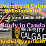 University of Calgary Scholarships for International Students 2022 to Study in Canada (Funded)